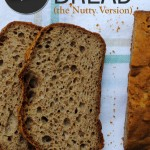 Vegan Bread & Gluten-Free Bread – The Nutty Version