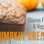 Gluten-Free and Vegan Pumpkin Bread