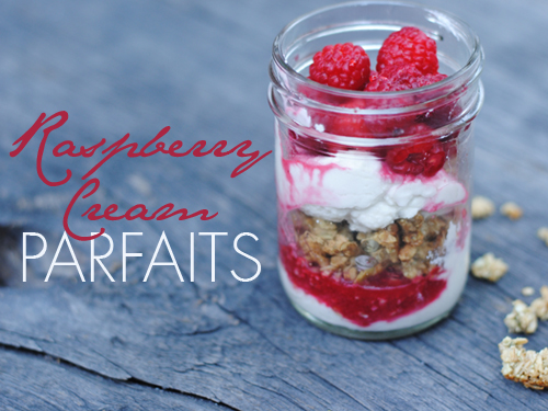 raspberry cream parfaits