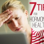 7 Ways to Improve Your Hormonal Health To
