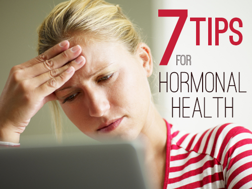7 tips for hormonal health
