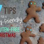 7 Tips for Enjoying a Kid-Friendly Gluten-Free Christmas