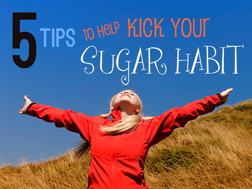 5 tips to help kick your sugar habit