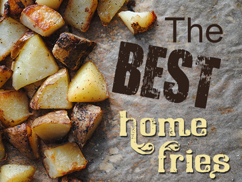 The Best Home Fries-1