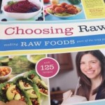 Easy and Every Day Raw Food Recipes from Choosing Raw
